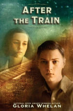 After the Train - Gloria Whelan