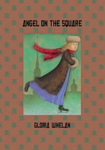 Angel on the Square - Gloria Whelan