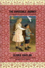 The Impossible Journey - Gloria Whelan