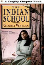 The Indian School - Gloria Whelan