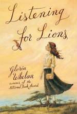 Listening for Lions - Gloria Whelan