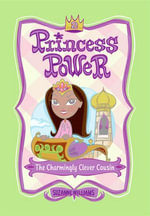 Princess Power #2 : The Charmingly Clever Cousin - Suzanne Williams