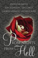Prom Nights from Hell - Stephenie Meyer
