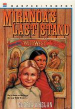 Miranda's Last Stand - Gloria Whelan