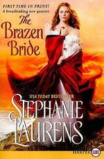 The Brazen Bride : Black Cobra Quartet - Stephanie Laurens