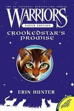 Warriors Super Edition : Crookedstar's Promise - Erin L Hunter