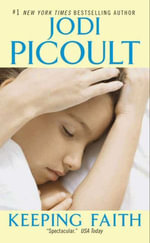 Keeping Faith : A Novel - Jodi Picoult