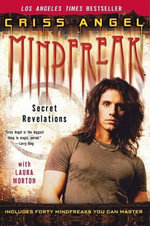 Mindfreak : Secret Revelations - Criss Angel