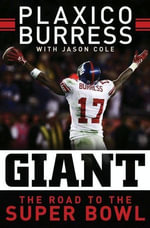 Giant : The Road to the Super Bowl - Plaxico Burress