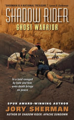 Shadow Rider : Ghost Warrior : Shadow Rider - Jory Sherman