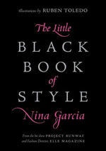 The Little Black Book of Style - Nina Garcia