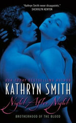 Night After Night : Brotherhood of Blood - Kathryn Smith