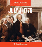 One Day in History : July 4, 1776 - Rodney P. Carlisle