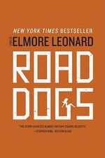 Road Dogs - Elmore Leonard