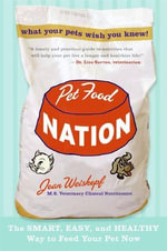Pet Food Nation : The Smart, Easy, and Healthy Way to Feed Your Pet Now - Joan Weiskopf