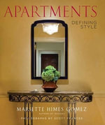 Apartments : Defining Style - Mariette Himes Gomez