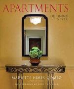 Apartments : Defining Style - Mariette Himes Gomez