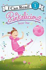 Pinkalicious : Soccer Star - Victoria Kann