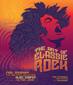 The Art of Classic Rock : Rock Memorabilia, Tour Posters and Merchandise - Paul Grushkin