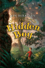 The Hidden Boy - Jon Berkeley