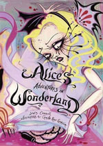 Alice's Adventures in Wonderland - Camille Rose Garcia