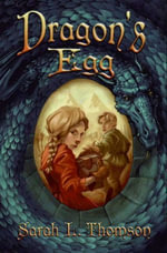 Dragon's Egg - Sarah L. Thomson
