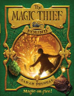 The Magic Thief : Found - Sarah Prineas