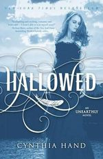 Hallowed : An Unearthly Novel - Cynthia Hand