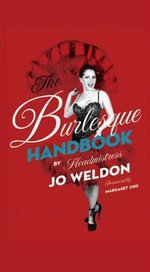 The Burlesque Handbook - Jo Weldon