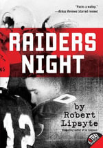 Raiders Night - Robert Lipsyte