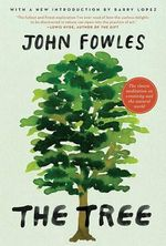 The Tree - John Fowles