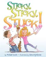 Sticky, Sticky, Stuck! - Michael Gutch