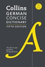 Collins German Concise Dictionary : German-english - HarperCollins Publishers