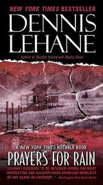 Prayers for Rain - Dennis Lehane