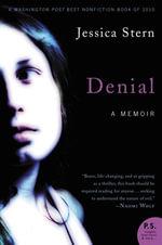 Denial : A Memoir of Terror - Jessica Stern
