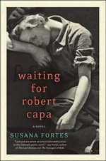 Waiting for Robert Capa : A Novel - Susana Fortes