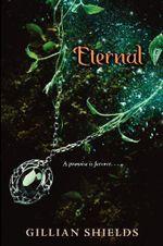 Eternal : Immortal (Quality) - Gillian Shields