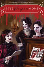 Little Vampire Women - Lynn Messina