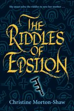 The Riddles of Epsilon - Christine Morton-Shaw
