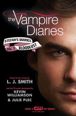 Bloodlust : The Vampire Diaries: Stefan's Diaries: Book 2 - L. J. Smith