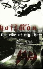 The Ride of My Life - Mat Hoffman