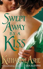 Swept Away By a Kiss : Rogues of the Sea - Katharine Ashe