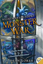 Nightmare Academy #3 : Monster War - Dean Lorey