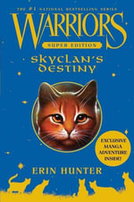 Warriors Super Edition : SkyClan's Destiny - Erin Hunter