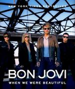 Bon Jovi : When We Were Beautiful - Bon Jovi