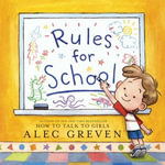 Rules for School - Alec Greven