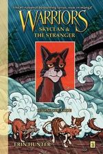 Beyond the Code : Warriors: SkyClan and the Stranger : Book 2 - Erin Hunter