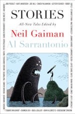 Stories : All-New Tales - Neil Gaiman