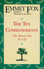 The Ten Commandments - Emmet Fox