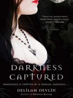 Darkness Captured : A Novel - Delilah Devlin